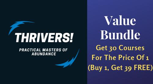 THRIVERS Value Bundle