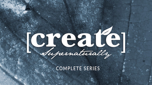Create Supernaturally - Complete Series