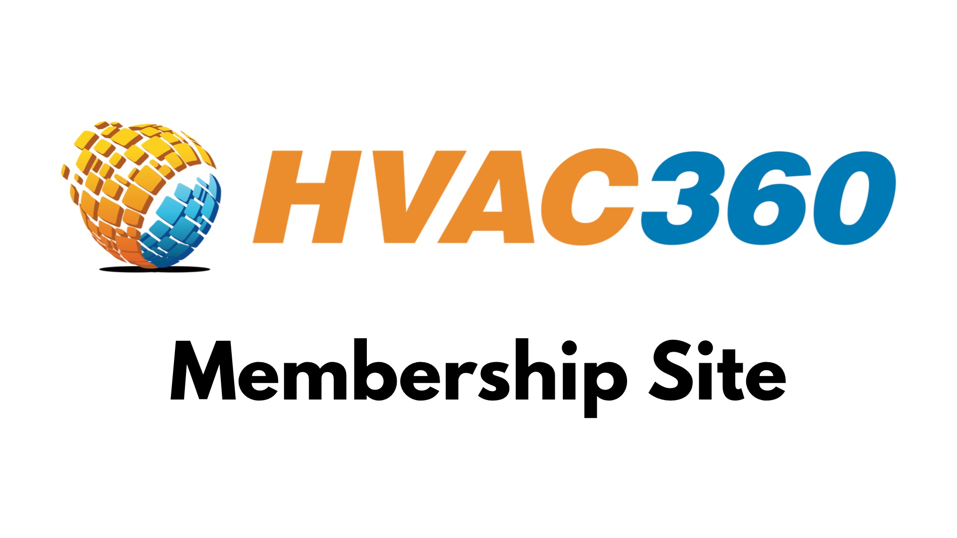 HVAC 360 Membership Site