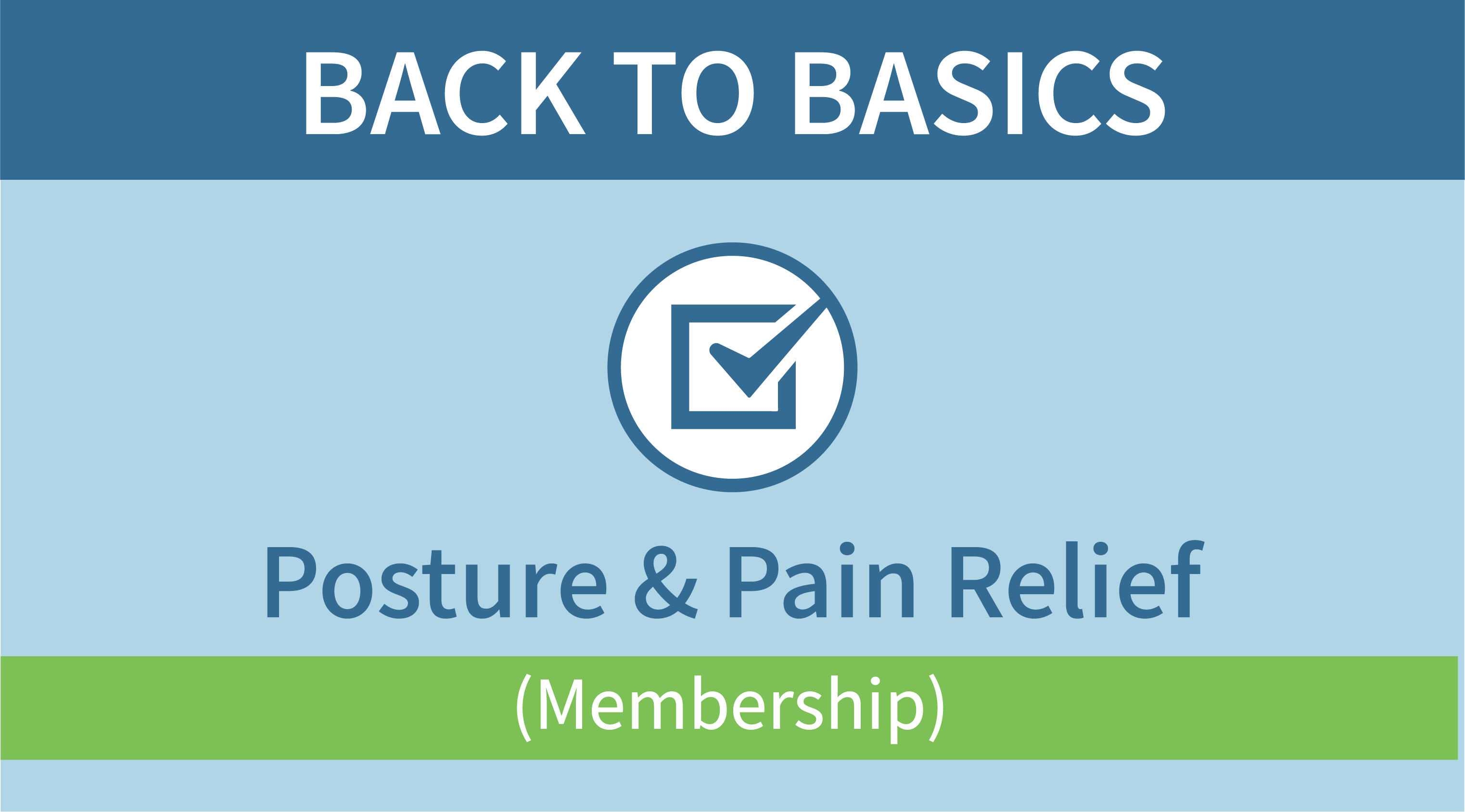 Back to Basics Membership