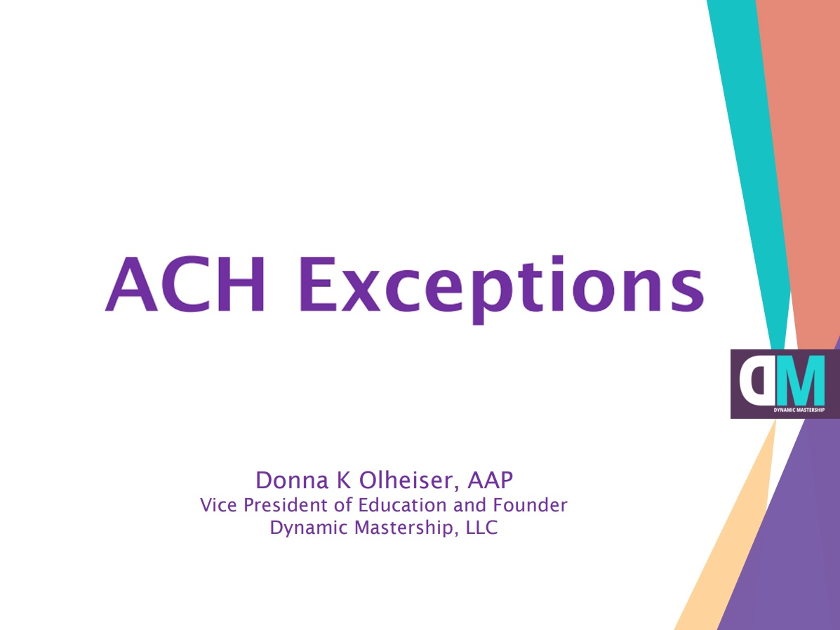 ACH Exception Processing (2-Part Series)