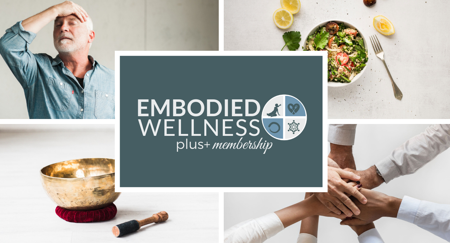 EMBODIED WELLNESS PLUS+ MEMBERSHIP