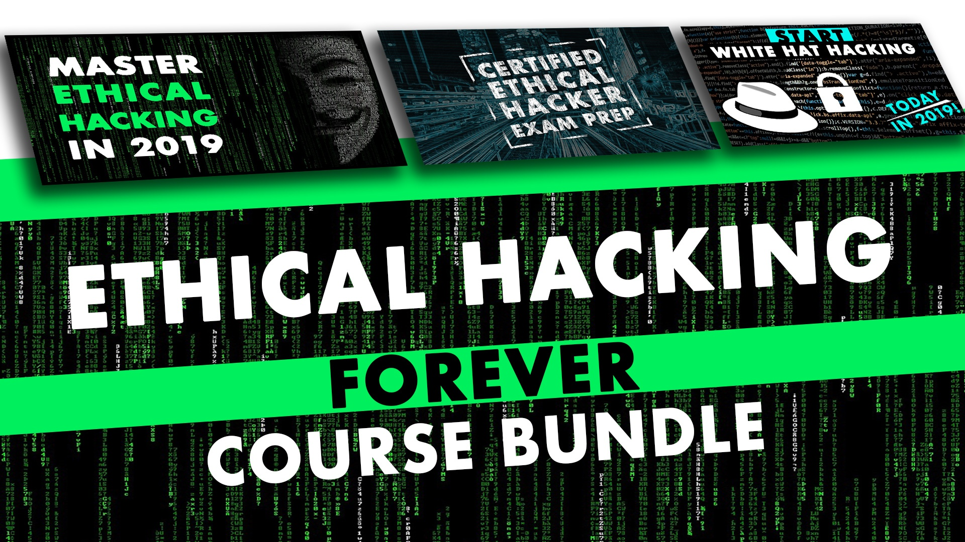 Ethical Hacking Forever Course Bundle