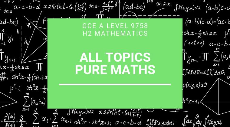 JC H2 Math - Pure Math Bundle