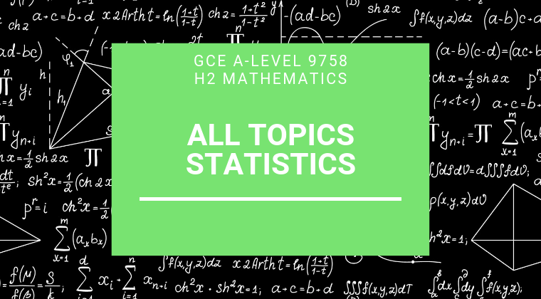 JC H2 Math - Statistics Bundle