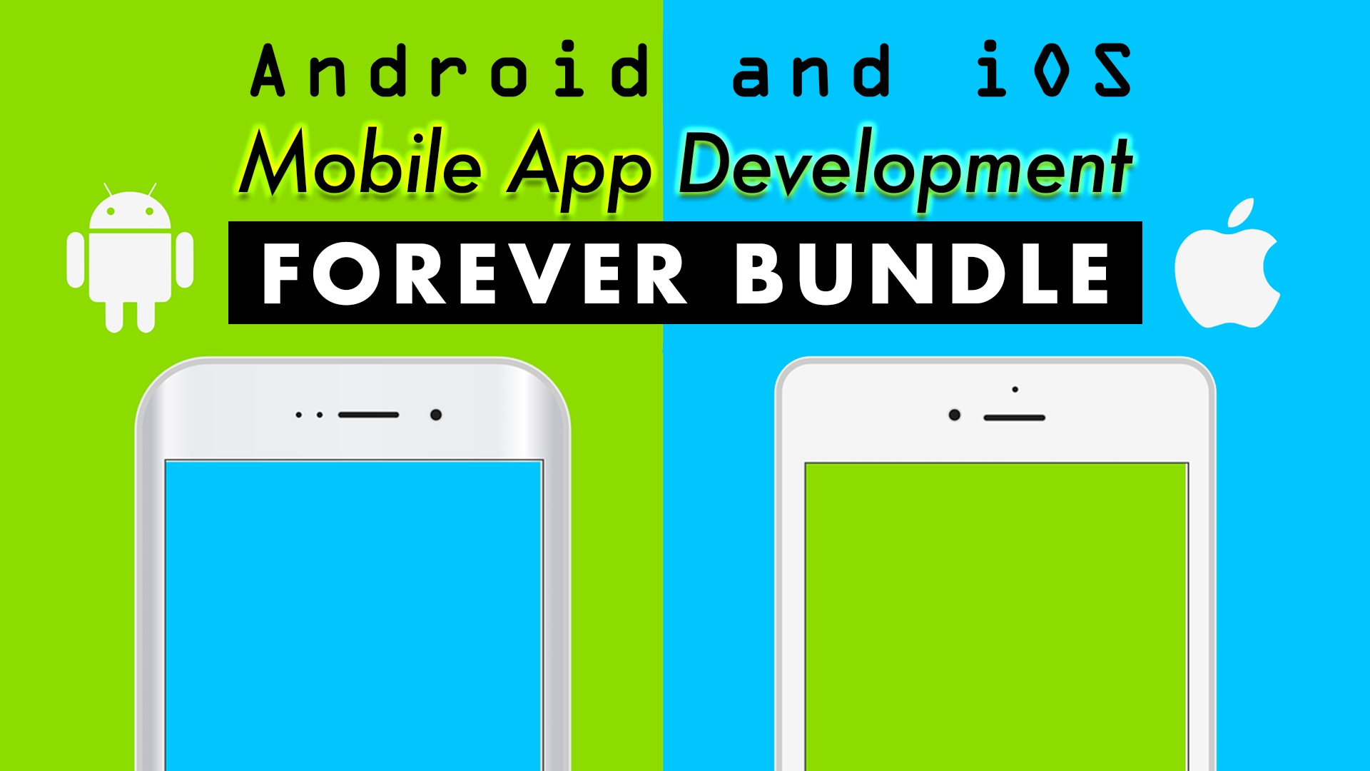 The Mobile App Developer Forever Bundle on Android and iOS!