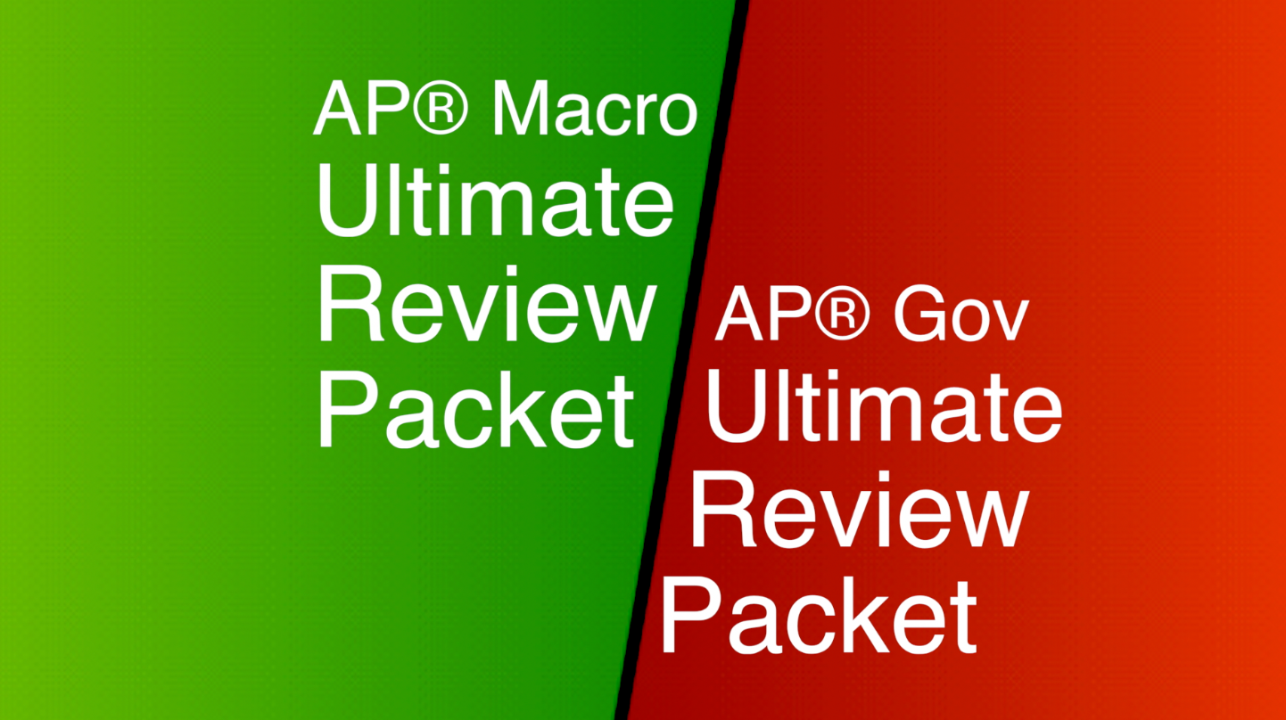 AP Macro and AP Gov Ultimate Review Packets
