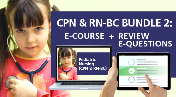 CPN & RN-BC Bundle 2:  E-Course + Review E-Questions
