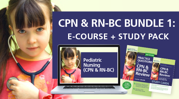 CPN & RN-BC Bundle 1:  E-Course + Study Pack