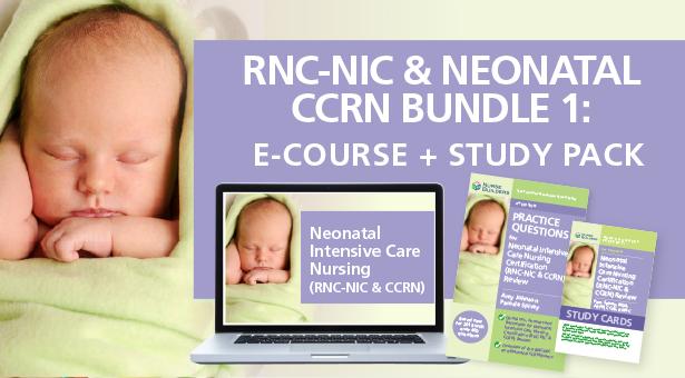 RNC-NIC & Neonatal CCRN Bundle 1:  E-Course + Study Pack