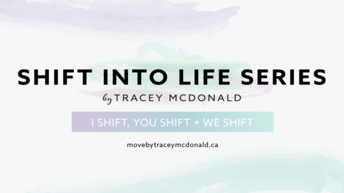 Shift Into Life Series