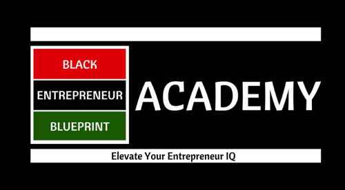 Black Entrepreneur Blueprint Academy - Bundle