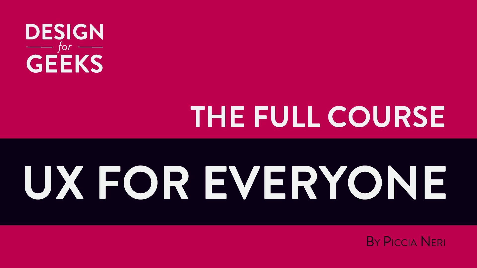UX for Everyone Full + Mini