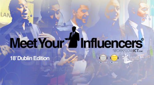 Meet Your Influencers Conference One - Dublin 2018