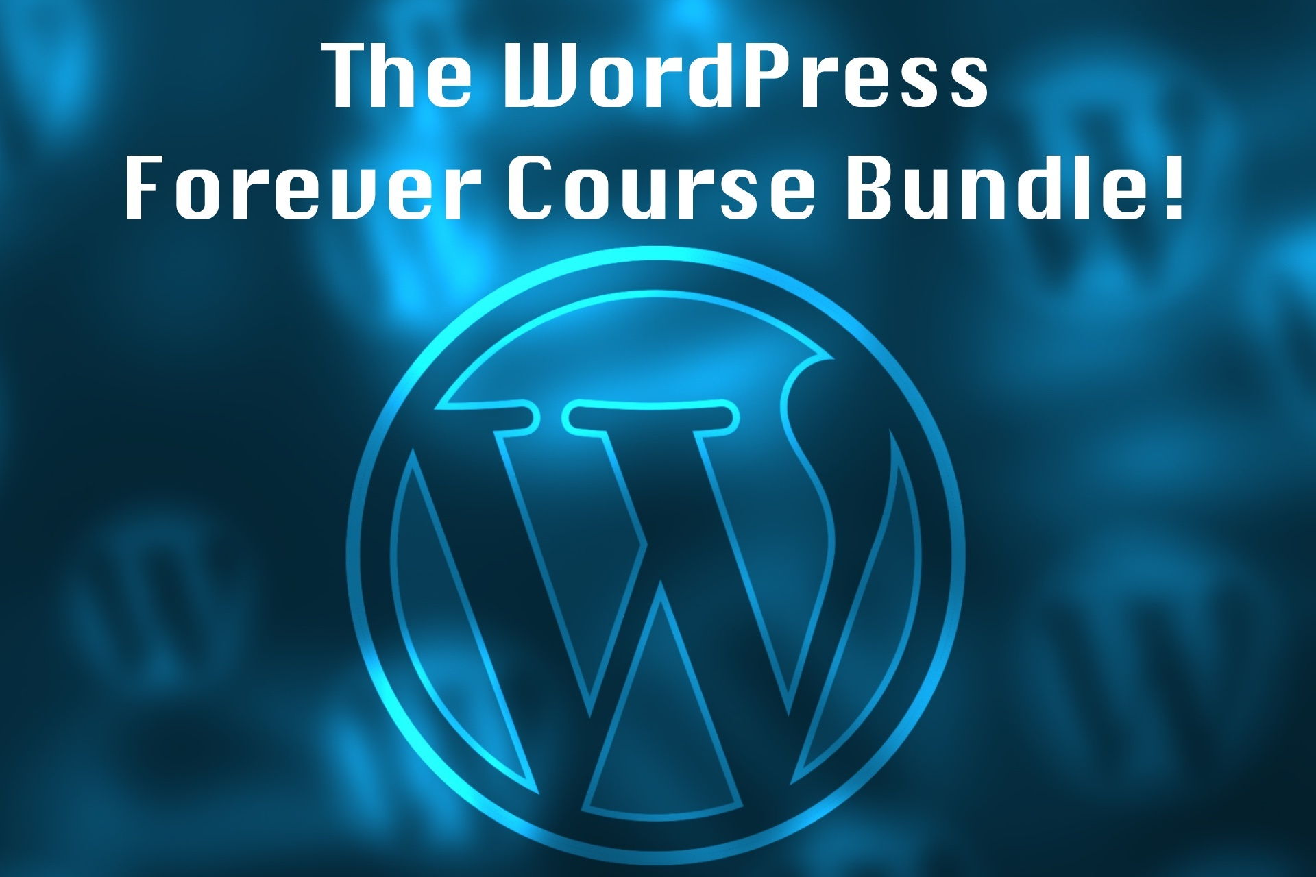 The WordPress Forever Course Bundle!