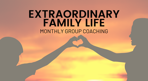 Extraordinary Family Life Group Coaching Bundle