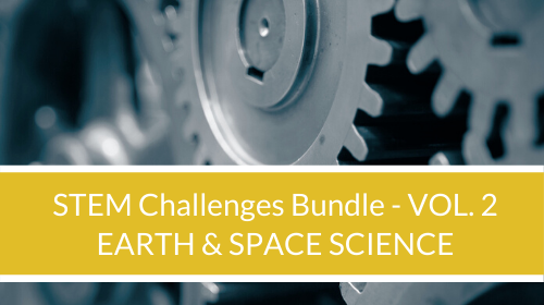 STEM Challenge Bundle - Vol. 2 - Earth & Space Science