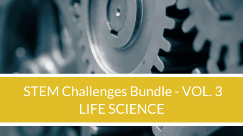 STEM Challenge Bundle - Vol. 3 - Life Science