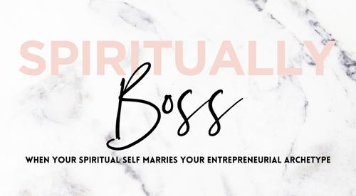 Spiritually Boss