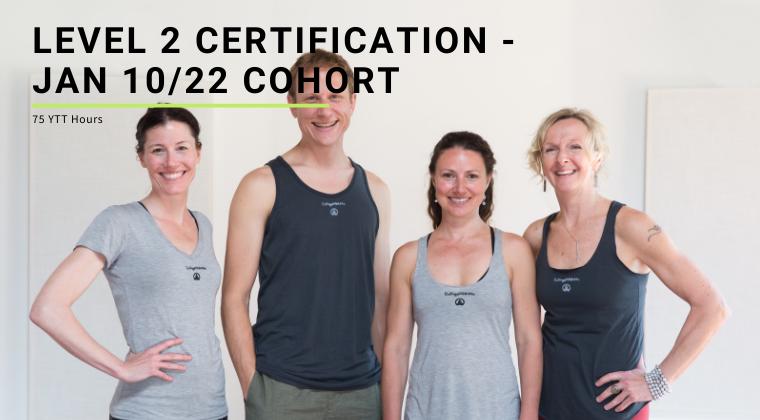 Level 2 Certification - Jan 10/22 Cohort