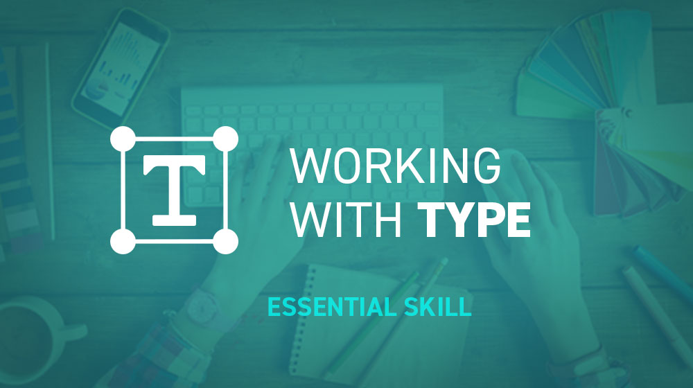 Essential Skills for Designers - Type