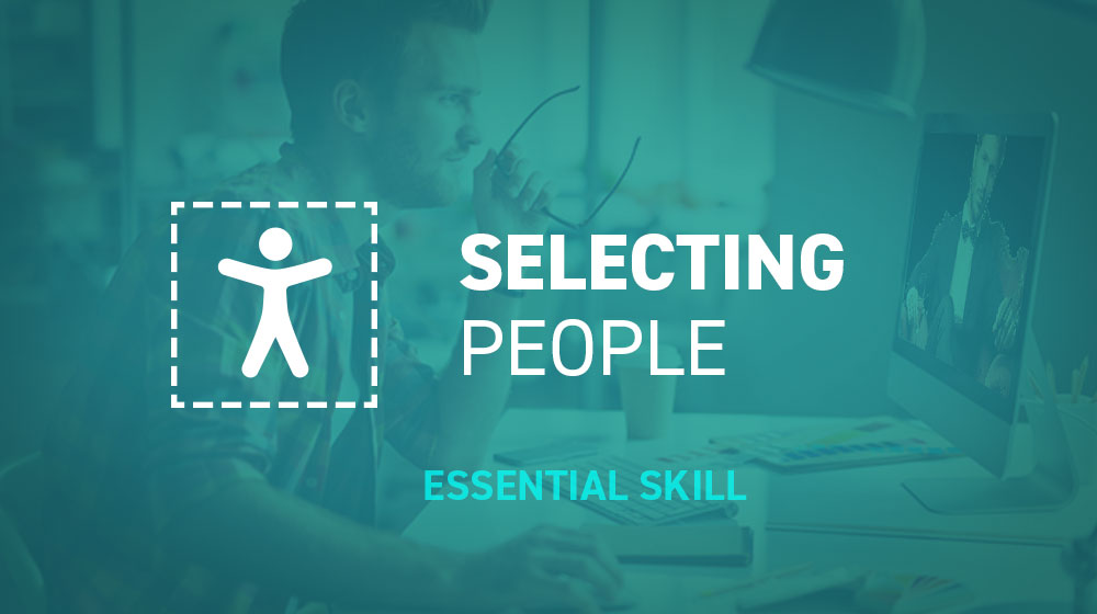 Essential Skills for Designers - Selecting People