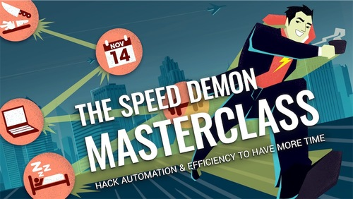 Become a Speed Demon: The Master Class
