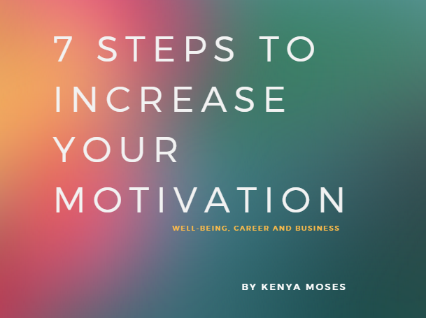 7 Steps to Increase Your Motivation