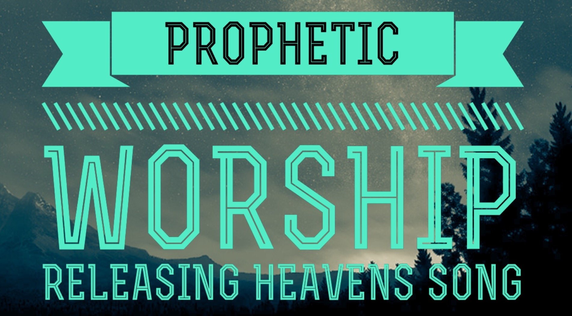 Prophetic Worship - Releasing Heavens Song: Singing Over Your Nation For Breakthrough And Revival