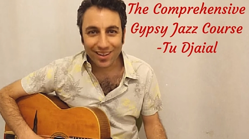 The Comprehensive Gypsy Jazz Course -Tu Djaial