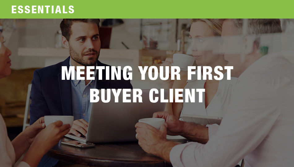 Meeting Your First Buyer Client