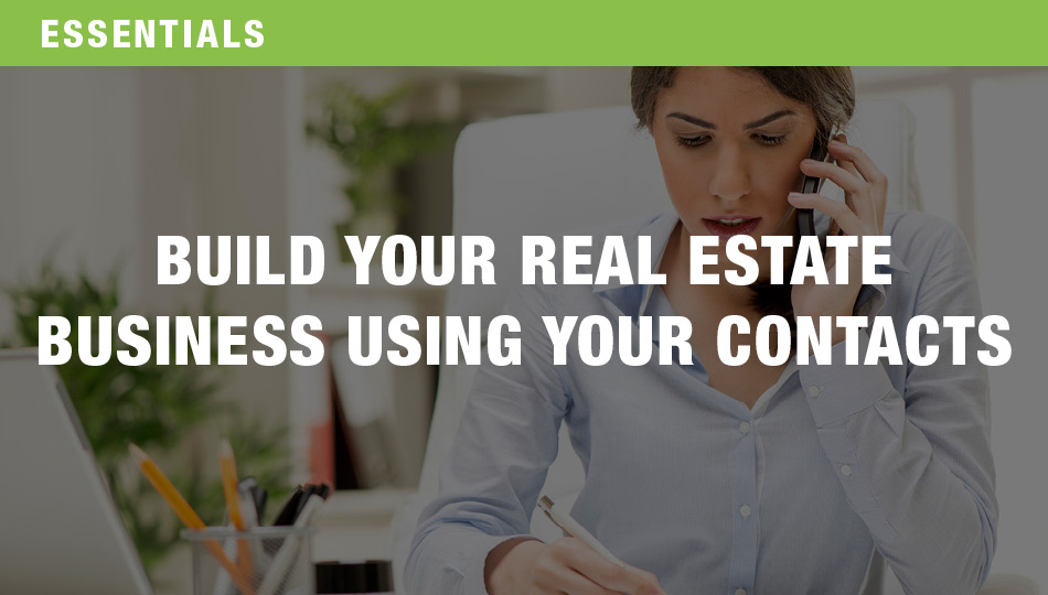 Build Your Real Estate Business Using Your Contacts