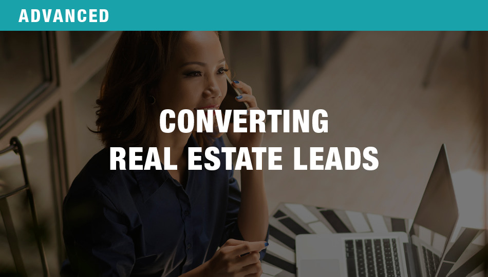 Converting Real Estate Leads