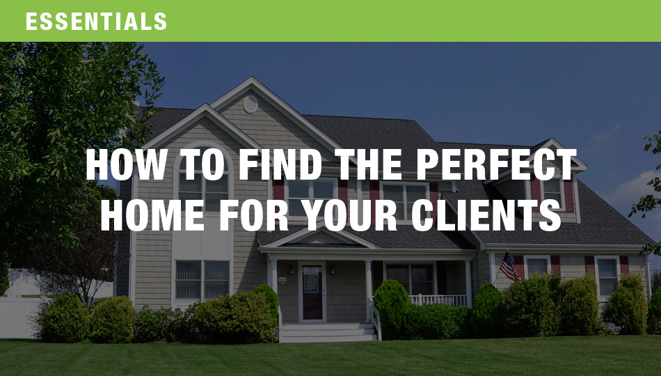 How to Find the Perfect Home for Your Clients, Part 1 and 2