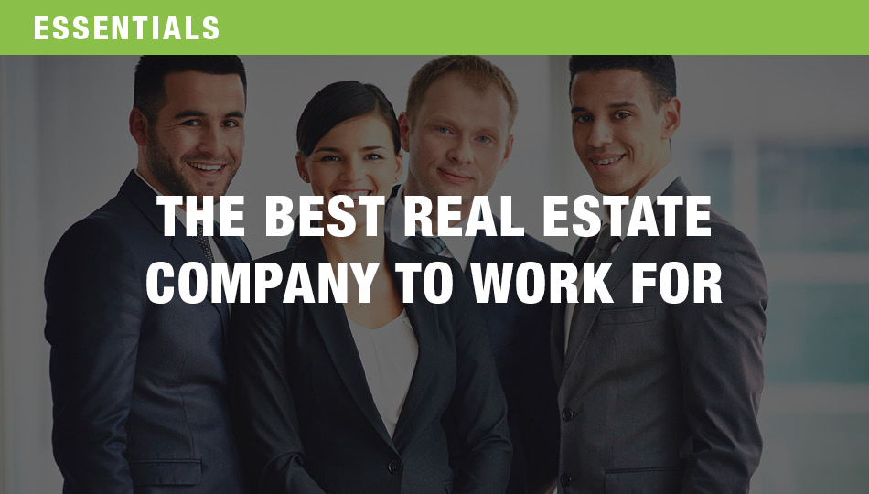 The Best Real Estate Company to Work For