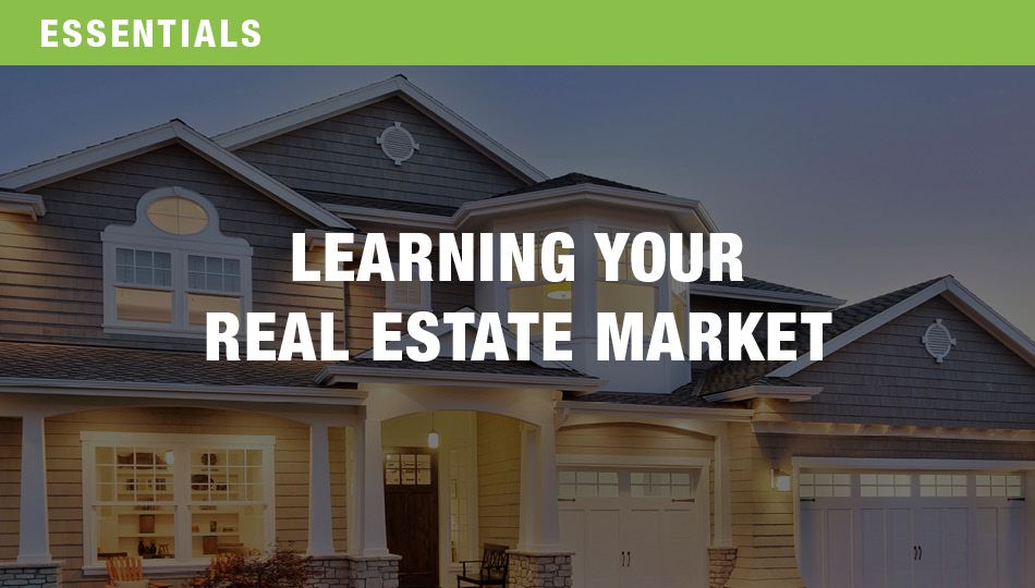 Learning Your Real Estate Market
