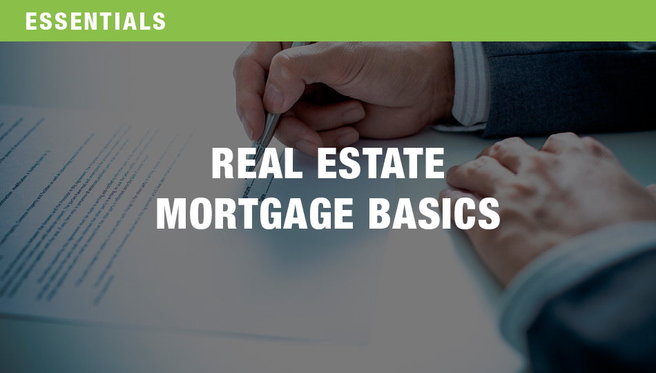 Real Estate Mortgage Basics