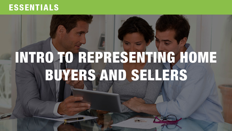 Introduction to Representing Home Buyers and Sellers