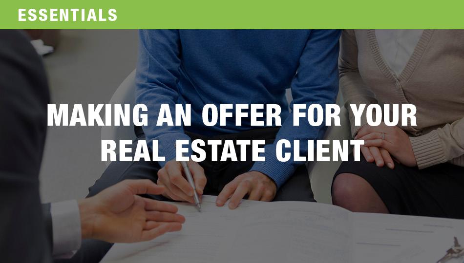 Making an Offer for Your Real Estate Client, Parts 1 and 2