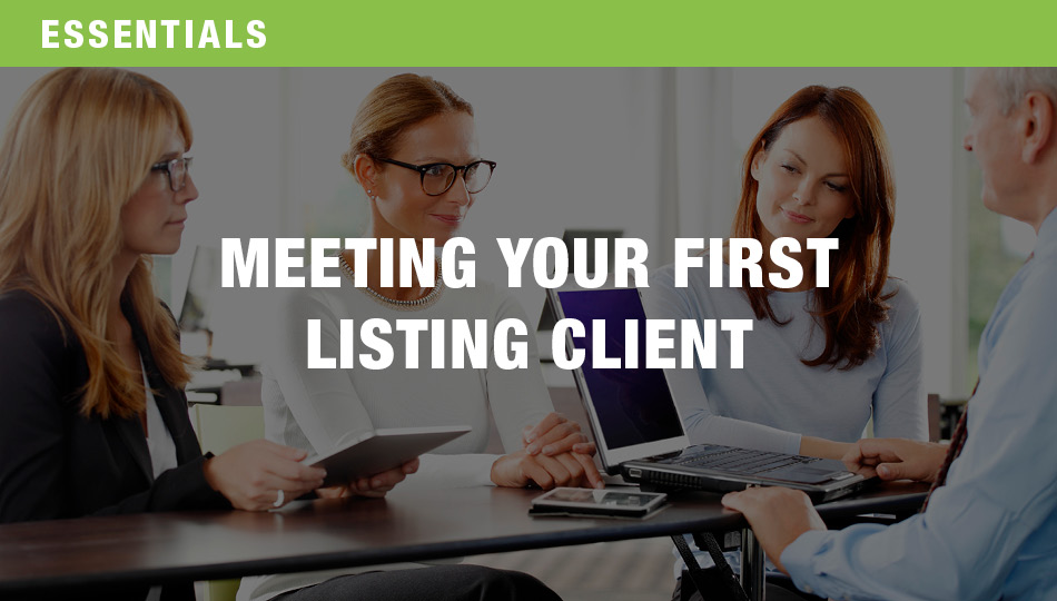 Meeting Your First Listing Client