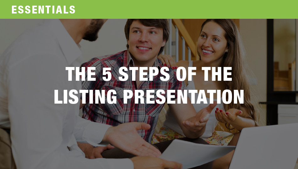 The 5 Steps of the Listing Presentation, Parts 1 and 2