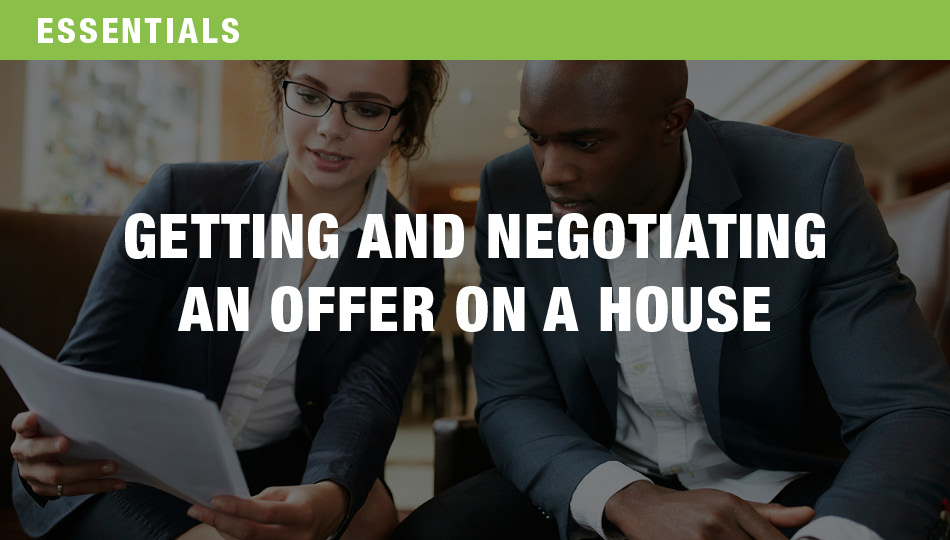 Getting and Negotiating an Offer on a House