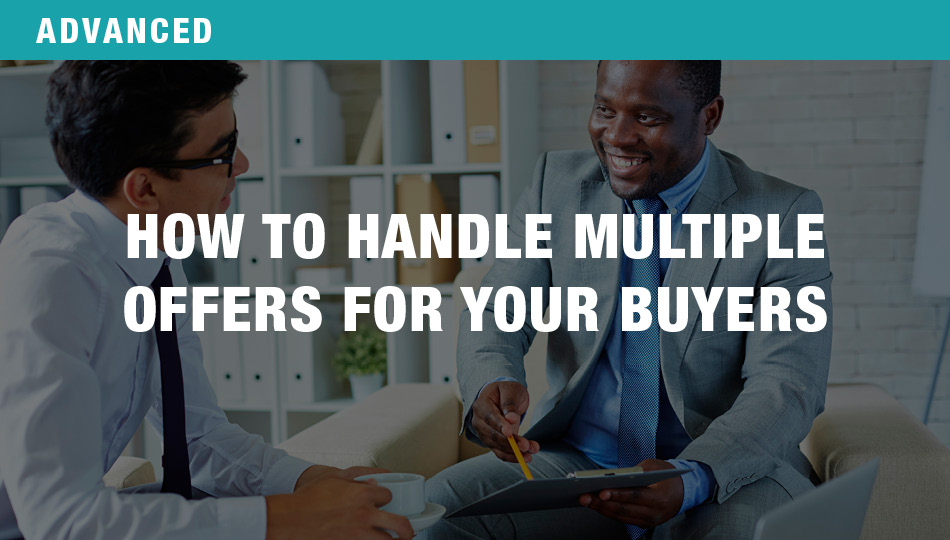 How to Handle Multiple Offers for Your Buyers