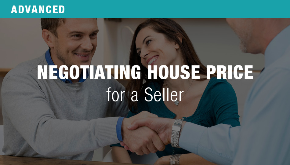 Negotiating House Price for a Seller
