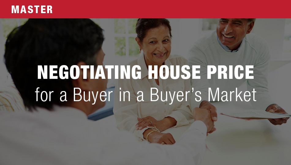 Negotiating House Price for a Buyer in a Buyer's Market