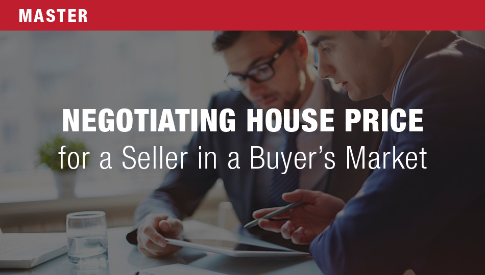 Negotiating House Price for a Seller in a Buyer's Market
