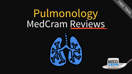 MedCram Reviews - Pulmonology