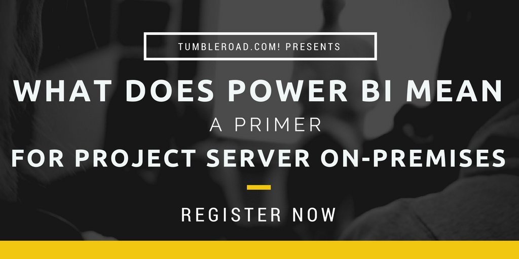 What Does Power BI mean for Project Server On-Premises