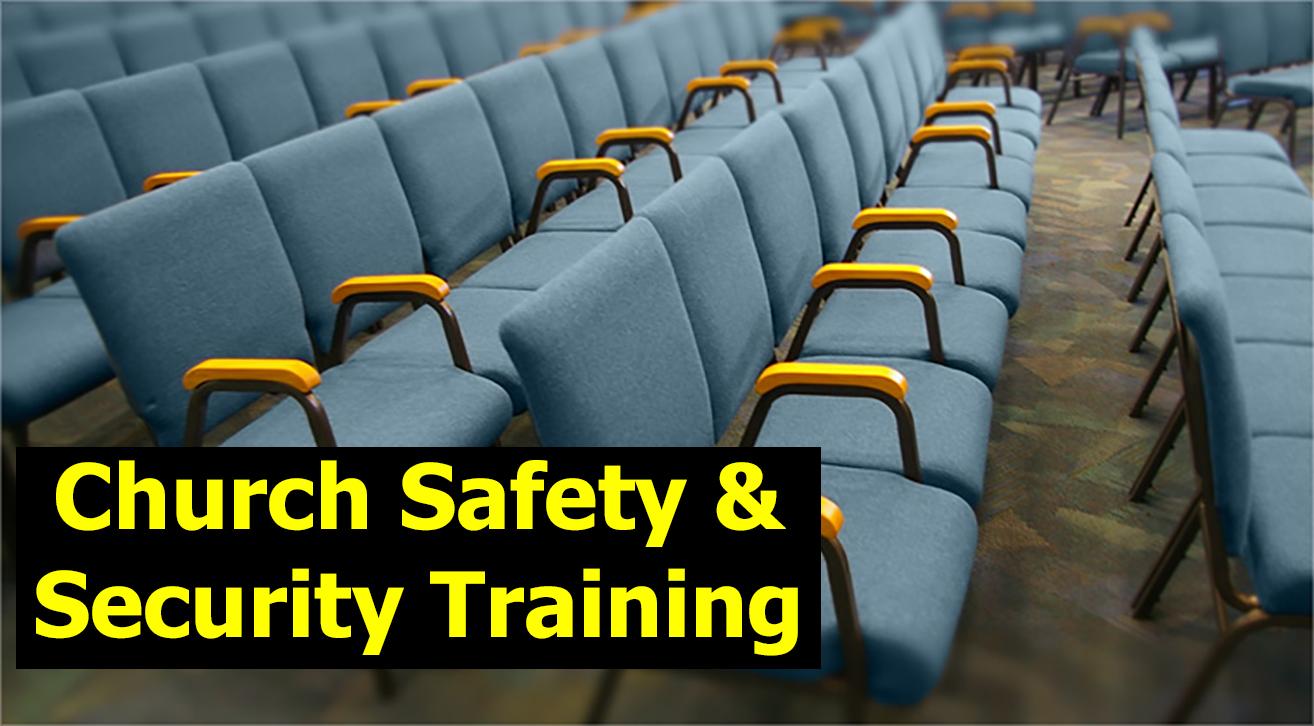 Church Safety Amp Security Basic Training