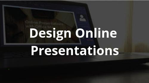 Design Online Presentations